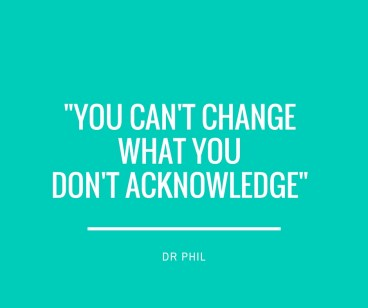 You can't change what you don't acknowledge-2
