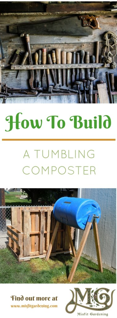 How to build a cheap tumbling composter to make lots of compost in your garden. Click to see how to make it or pin it ans save for later