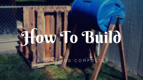 Building a Tumbling Composter