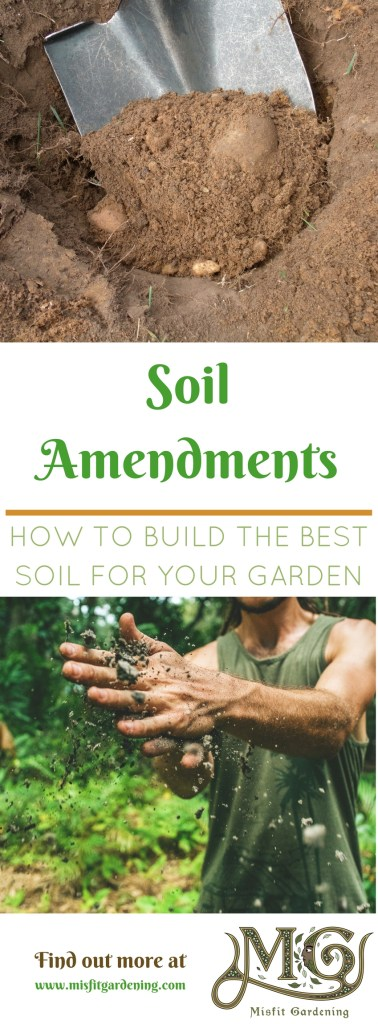 Your guide to soil amendments and how to use them. Click to find out more or pin it and save it for later