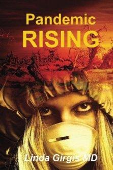 Pandemic Rising - Dr. Linda Girgis, MDAvailable on Amazon