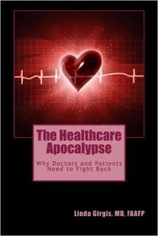 The Healthcare Apocalypse - Dr. Linda Girgis, MD Available on Amazon