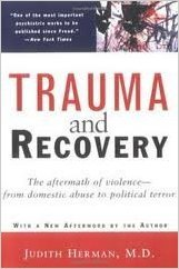 Trauma and Recovery Publisher: Basic Books; 14th printing edition) by Judith Herman Trauma and recovery from trauma is a well-researched area, yet there is still no consensus as to how to best treat trauma, and how to define different types of trauma. Dr. Herman is one of the foremost leaders in trauma work and while this book goes back to my graduate school days, I think it has withheld the test of time. On it's 14th edition, to understand the basics of different kinds of trauma and how we are each affected differently I recommend this book.