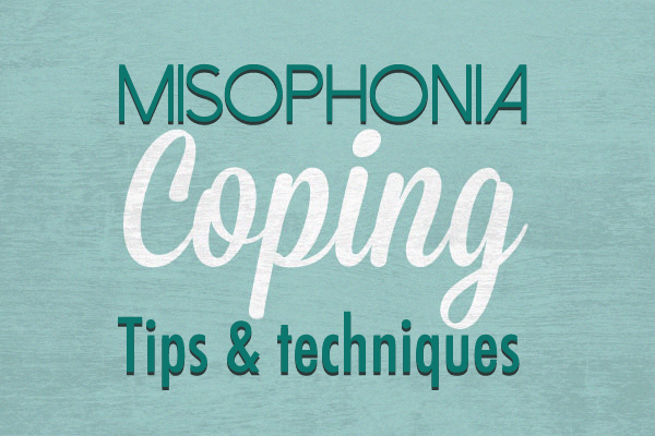 misophonia coping tips