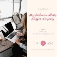 Miss Katherine Whites Blogparadenparty zum Thema Selfcare! Wie du dich um dich selber kümmerst! Inklusive 5 Tipps!