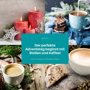 Der perfekte Adventstag beginnt mit Stollen und Kaffee