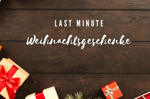 Last Minute Weihnachtsgeschenke