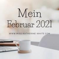 Mein Februar 2021