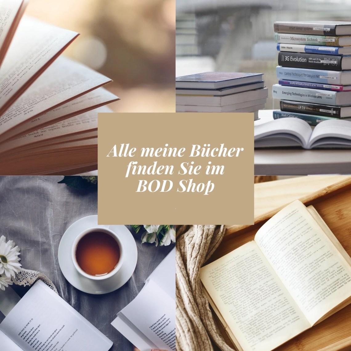 Alle meine Bücher finden Sie im BOD Shop