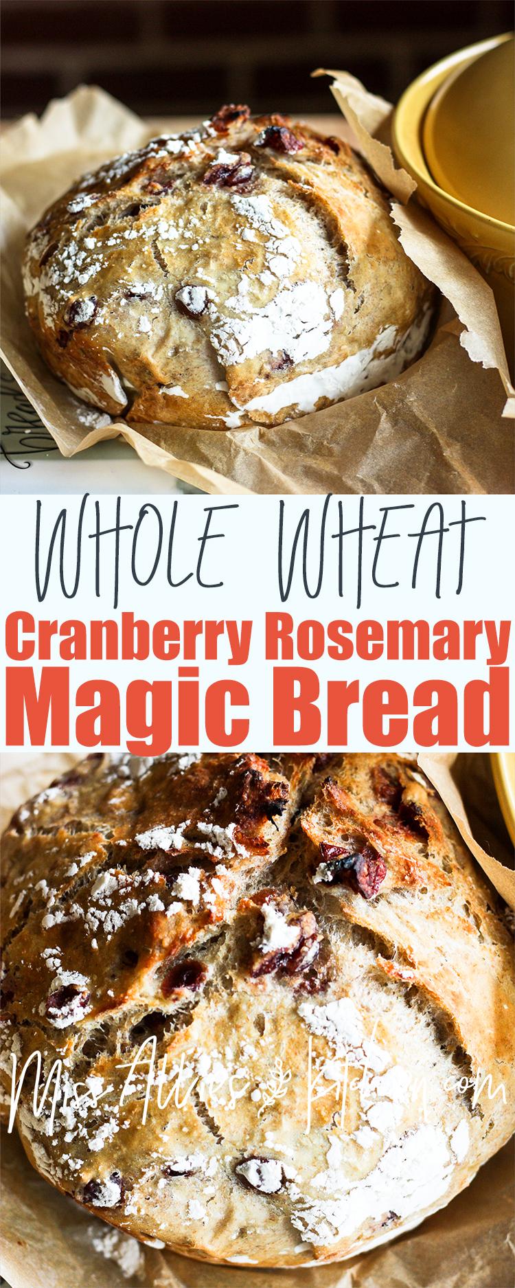 Whole Wheat Cranberry Rosemary Magic Bread