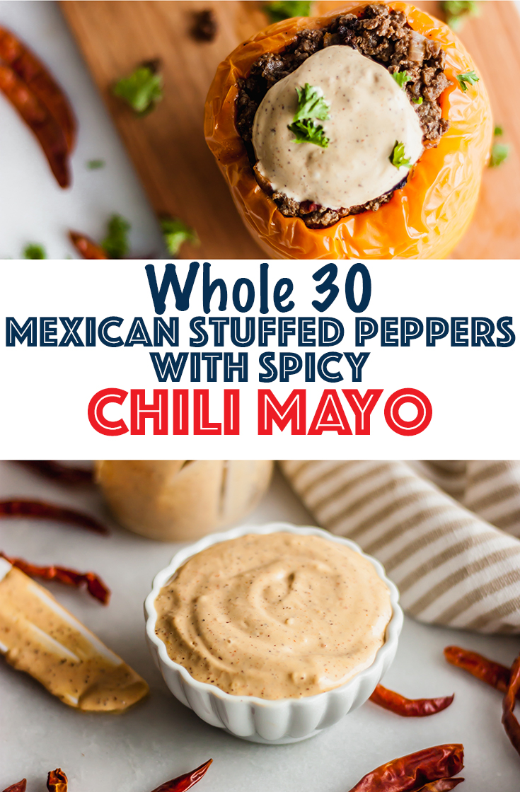Whole30 Mexican Stuffed Peppers with Spicy Chili Mayo