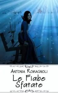 fiabe sfatate antonia romagnoli