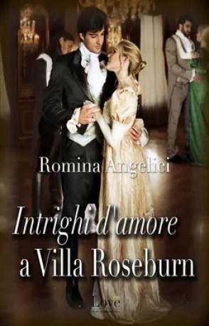 Highbury Gazette presenta Intrighi d'amore a Villa Roseburn - romina angelici