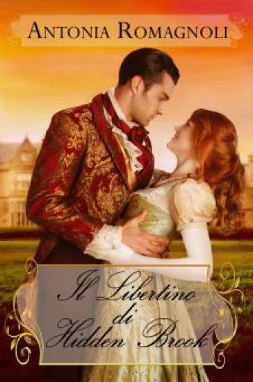 il libertino di hidden brook regency romance romanzo rosa