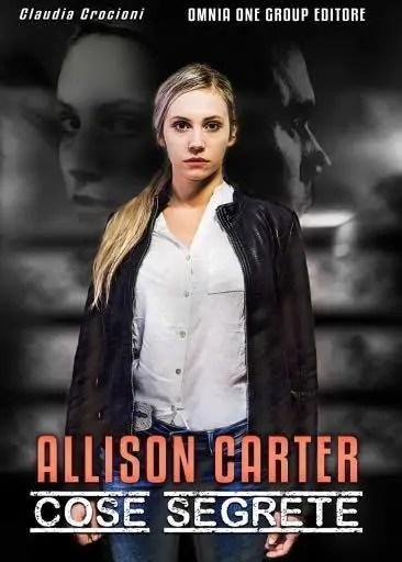 #unlibrodaleggere - Allison Carter: Cose segrete - un giallo di Claudia Crocioni