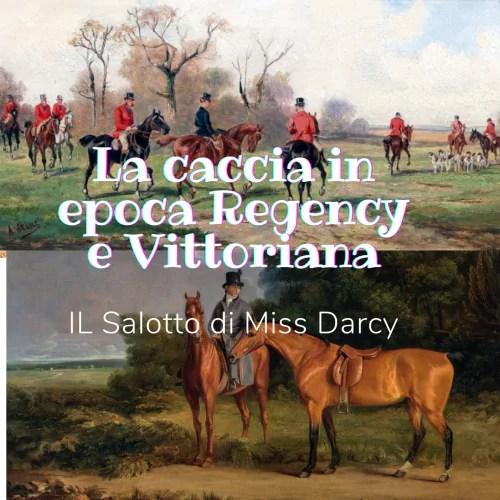 la caccia regency e vittoriana