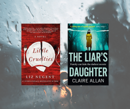 Little Cruelties and The Liar's Daughter