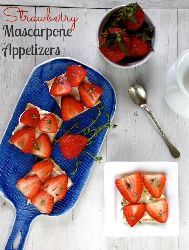 Strawberry Mascarpone Appetizers - Miss in the Kitchen