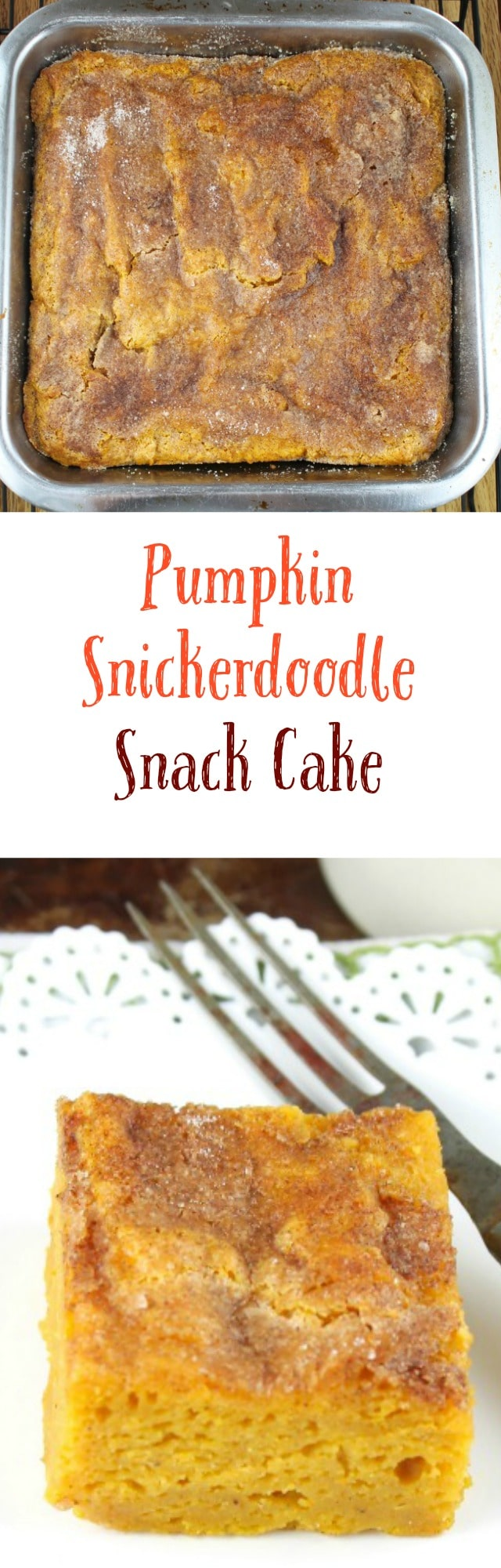 A super simple and delicious fall dessert! Pumpkin Snickerdoodle Snack Cake Recipe Found at Miss in the Kitchen