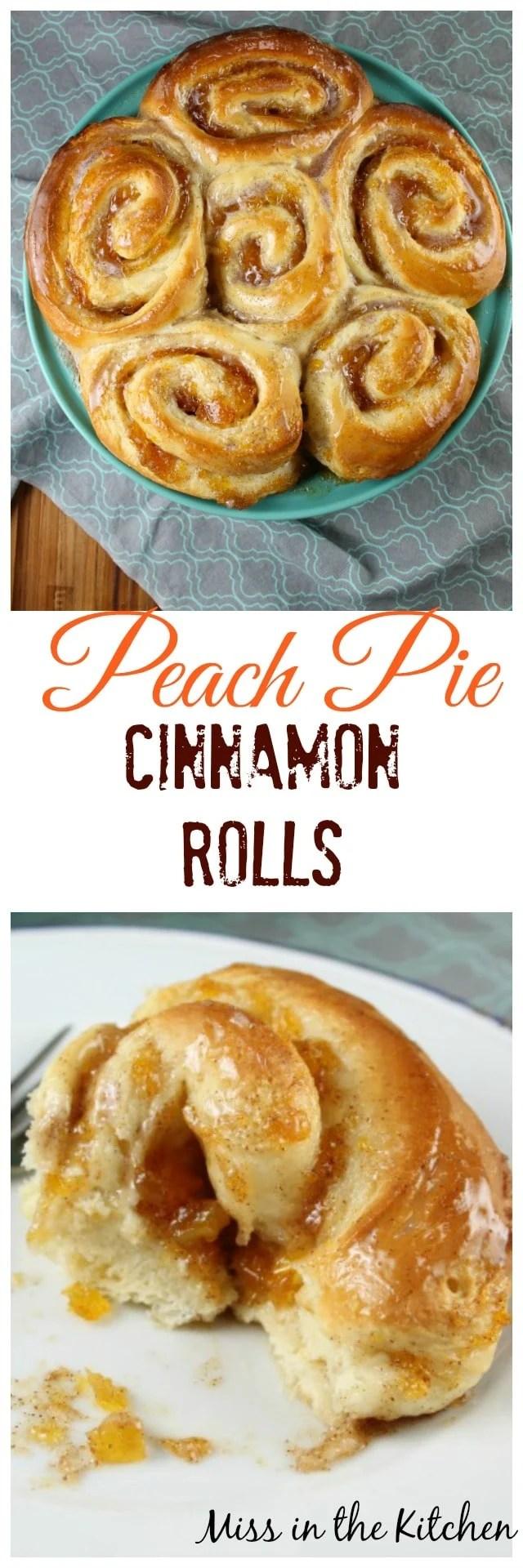 Peach Pie Cinnamon Rolls Recipe ~ Miss in the Kitchen #sponsored