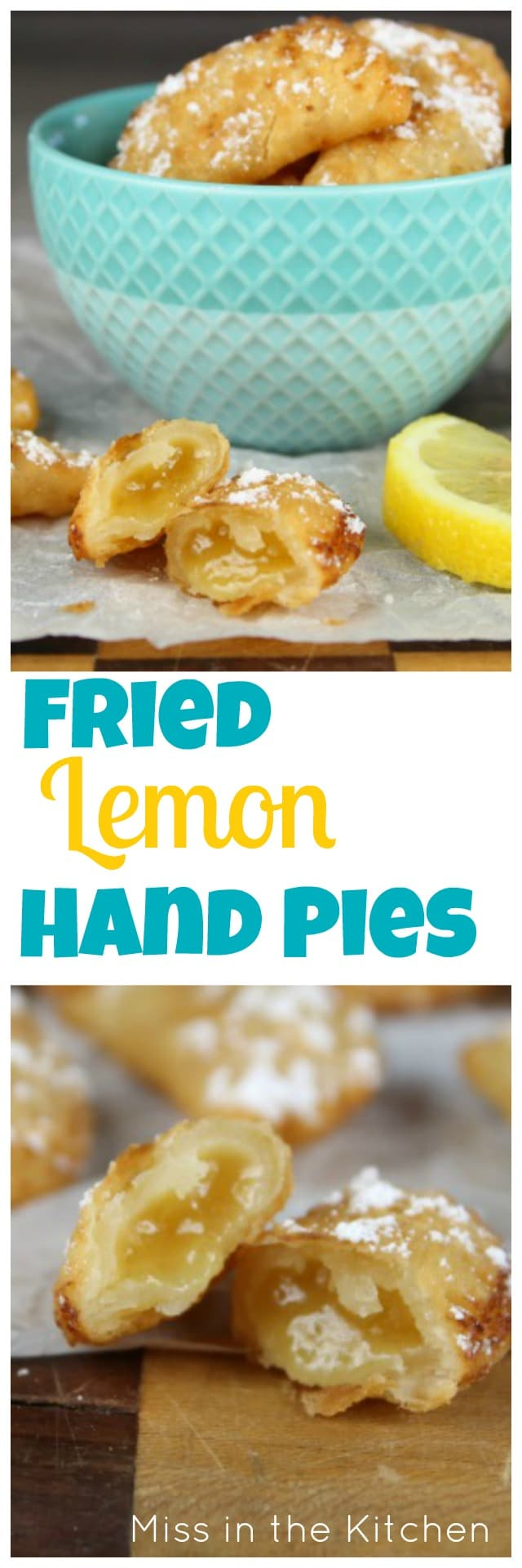 Fried Lemon Hand Pies Recipe for the easiest bite- sized dessert ever! From MissintheKitchen.com
