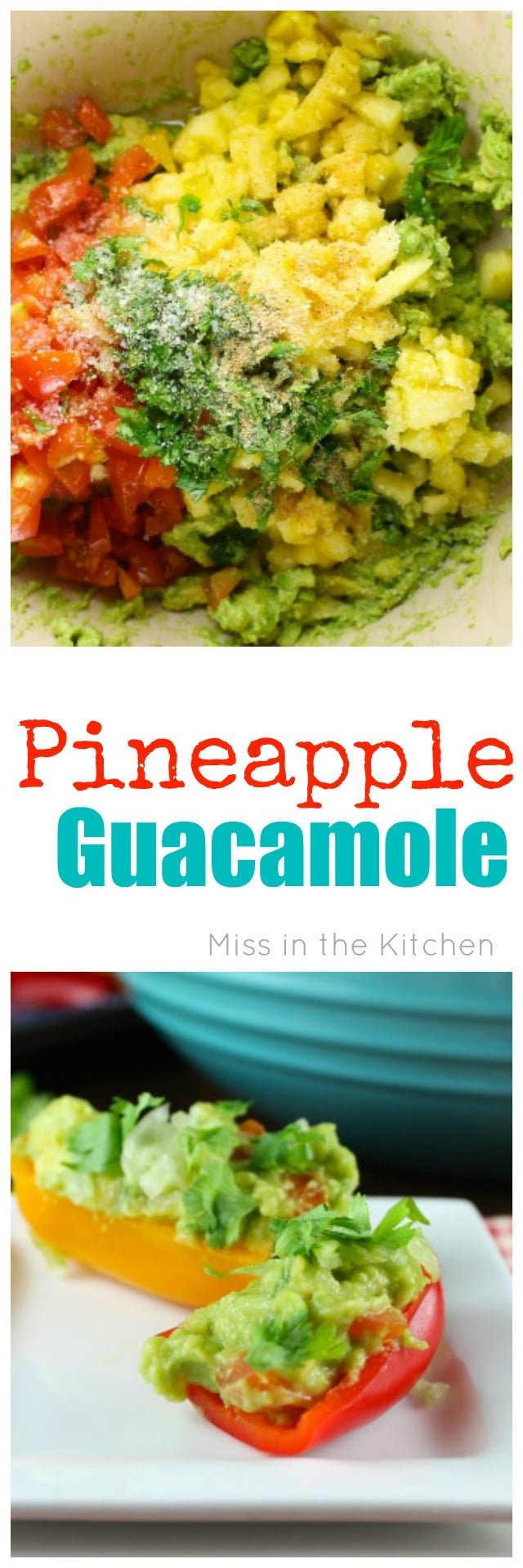 Pineapple Guacamole Recipe for a healthy and delicious snack that the whole family will love. Recipe found at MissintheKitchen.com