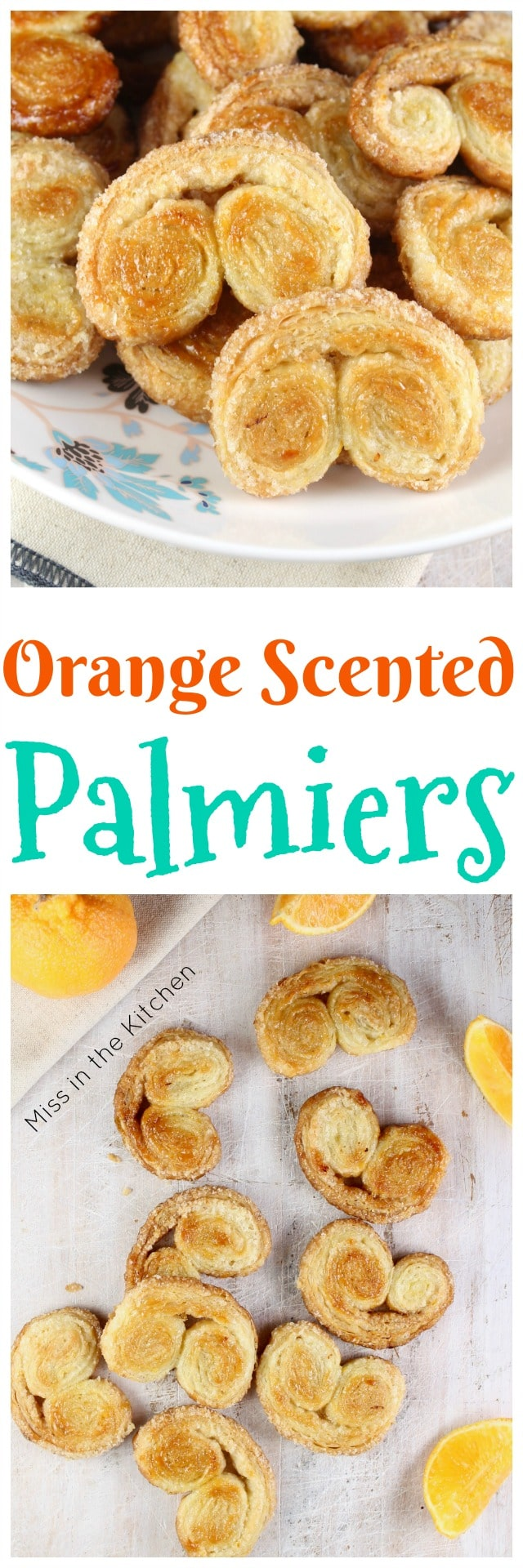Orange Scented Palmiers Recipe from Effortless Entertaining by Meredith Steele of Steel House Kitchen ~ A delicious holiday cookie to bake and share! MissintheKitchen.com