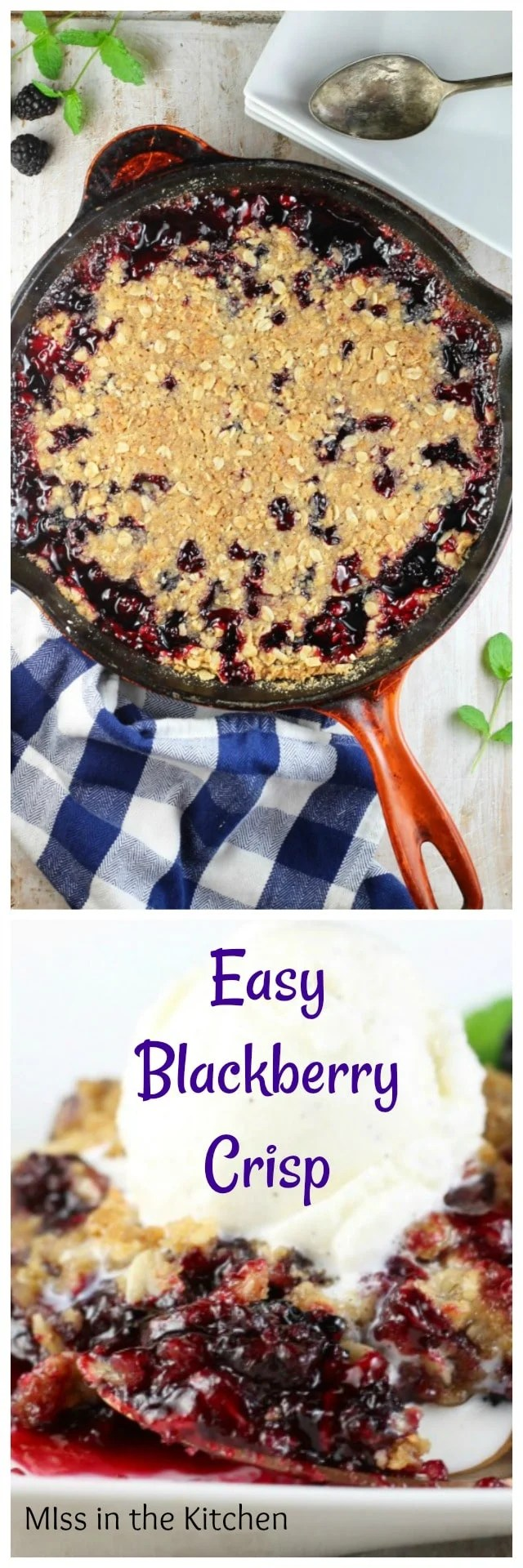 Easy Blackberry Crisp Recipe ~ simple dessert and delicious topped with vanilla ice cream from MissintheKitchen.com