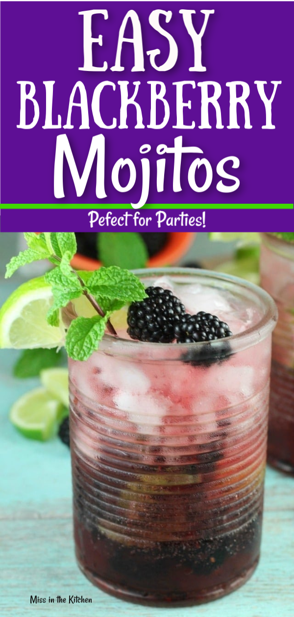 Blackberry Mojitos with fresh blackberries, lime and mint