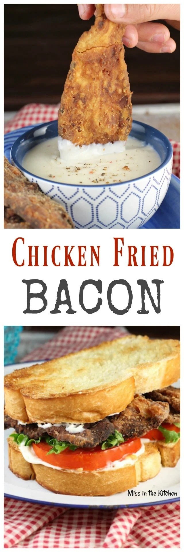Chicken Fried Bacon Recipe is an epic appetizer or makes the best BLT you have ever tried! MissintheKitchen.com