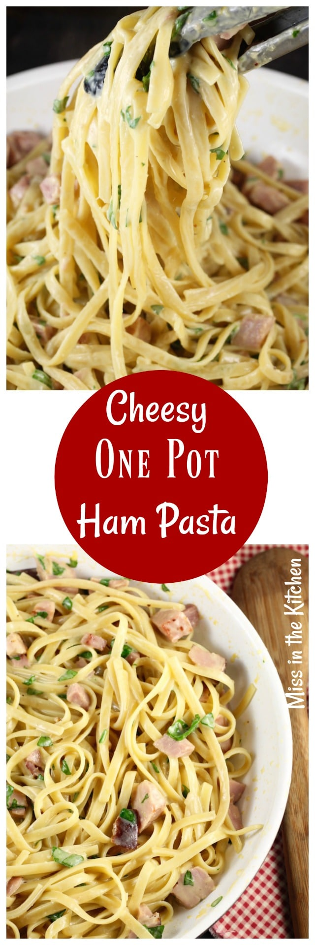 One Pot Cheesy Ham Pasta Dinner Recipe from MissintheKitchen.com