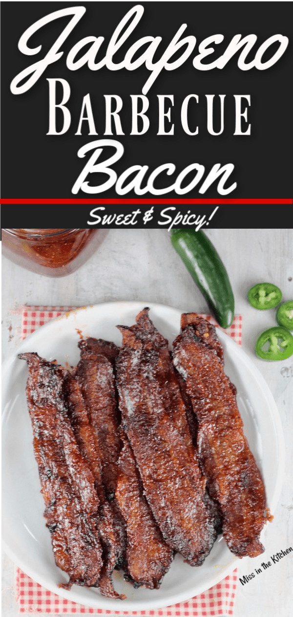 Sweet and spicy jalapeno barbecue bacon