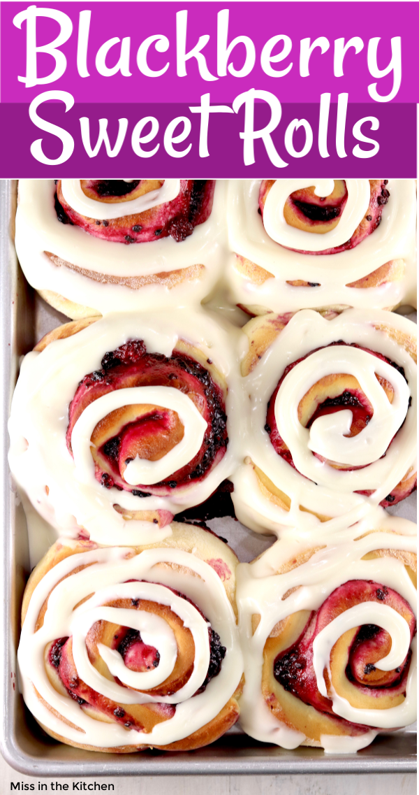 Blackberry Sweet Rolls with Text overlay