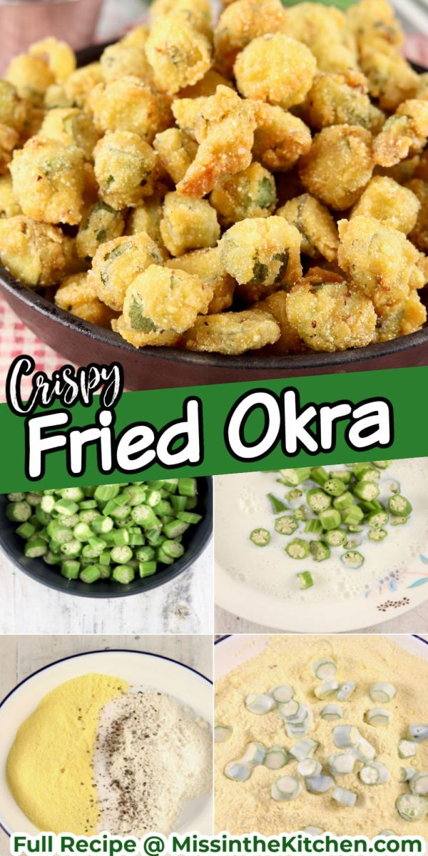 Fried Okra Collage - in a bowl and collage of steps for breading