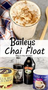 Text overlay photo collage of Baileys Chai Float Dessert Cocktail