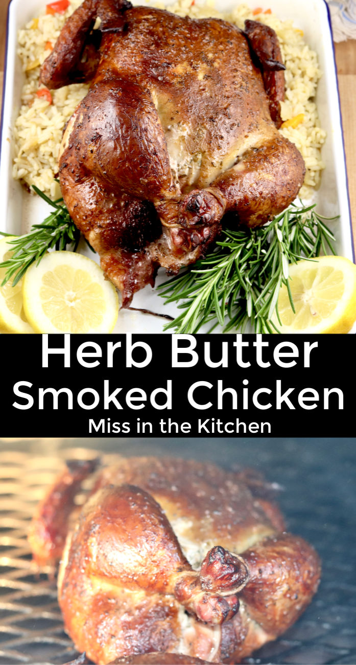 Herb Butter Smoked Chicken
