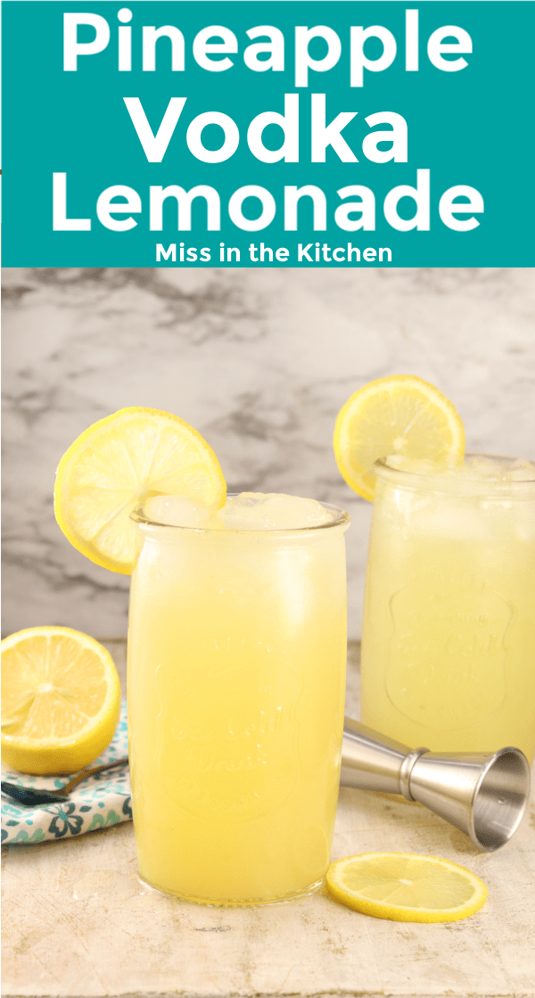 Pineapple Vodka Lemonade with text banner