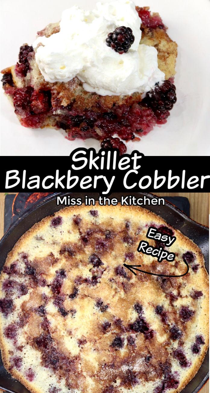 Skillet Blackberry Cobbler collage