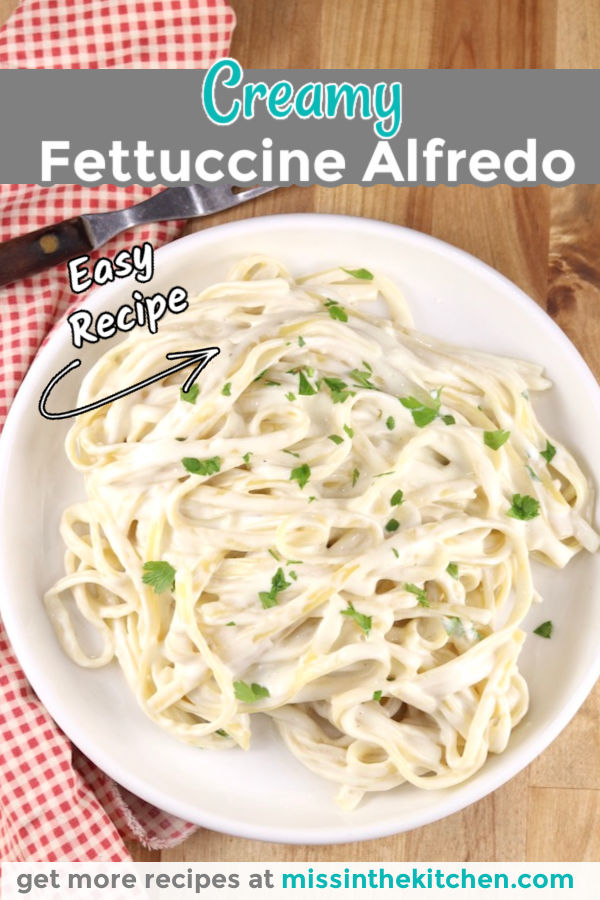 Creamy Fettuccine Alfredo - pin image with text overaly