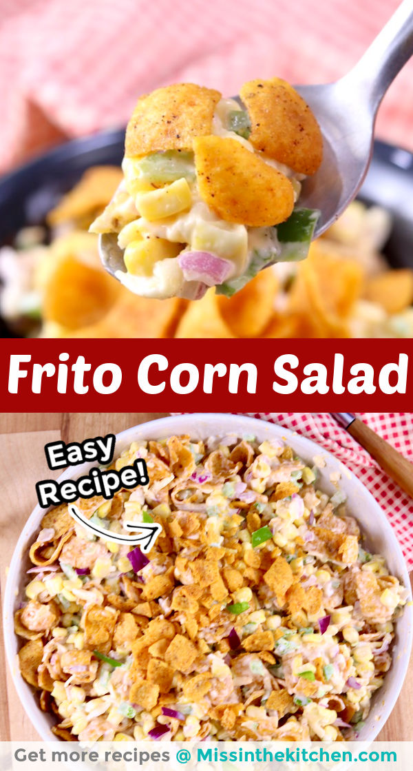 Collage closeup of spoonful of Frito Corn Salad and photo of serving bowlful. Text overlay