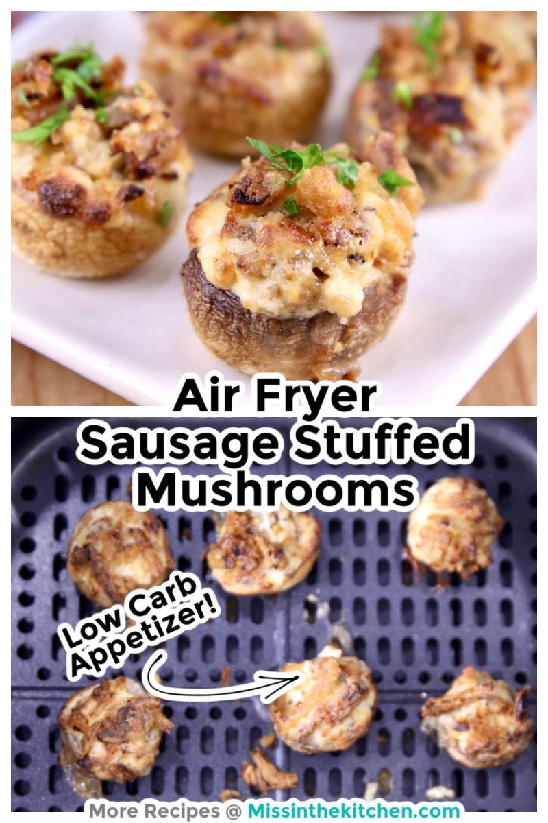 Sausage stuffed mushrooms collage with plated photo and air fryer photo with text overlay