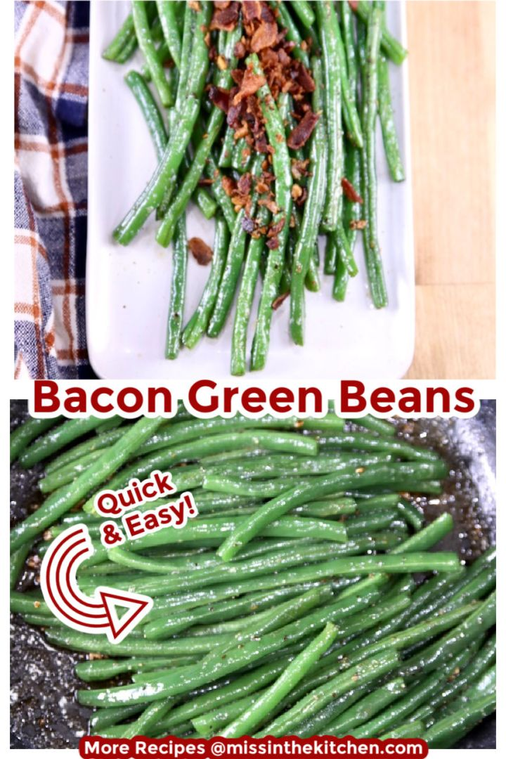 collage of bacon green beans on a platter and green beans in a skillet with text overlay