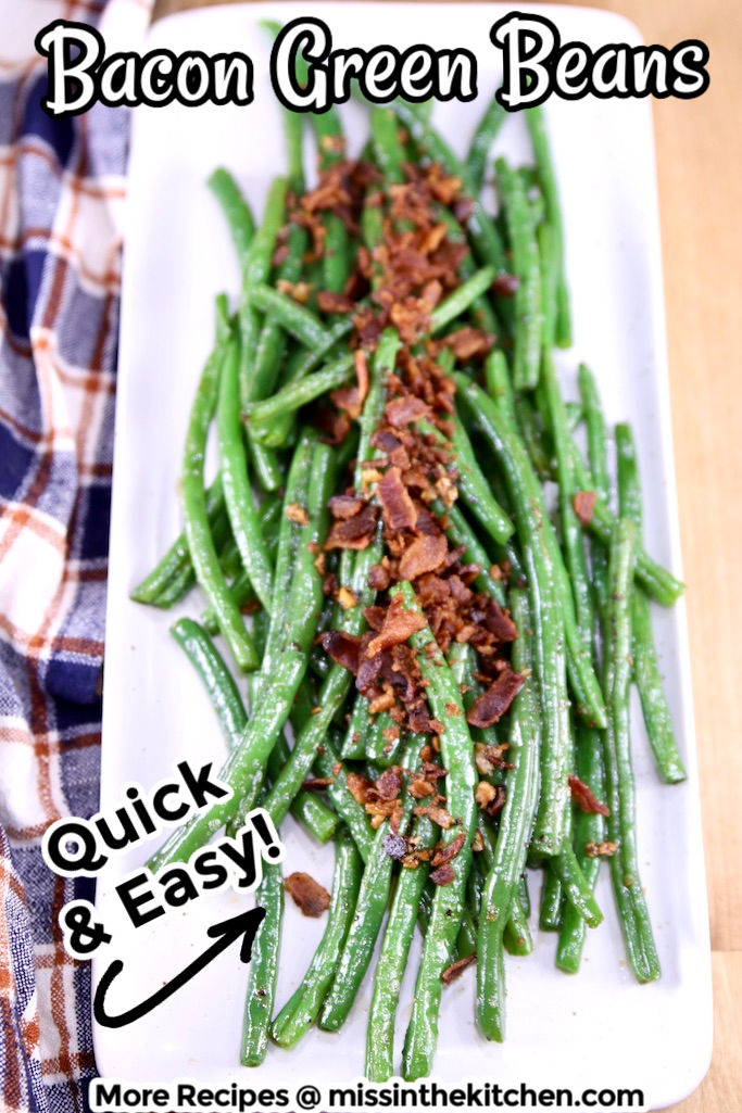 Bacon Green Beans on a platter with text overlay