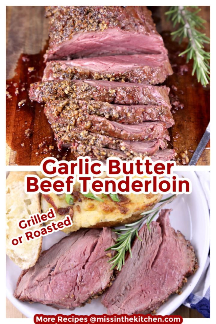 Garlic Butter Beef Tenderloin collage with sliced on cutting board and plated with poatoes