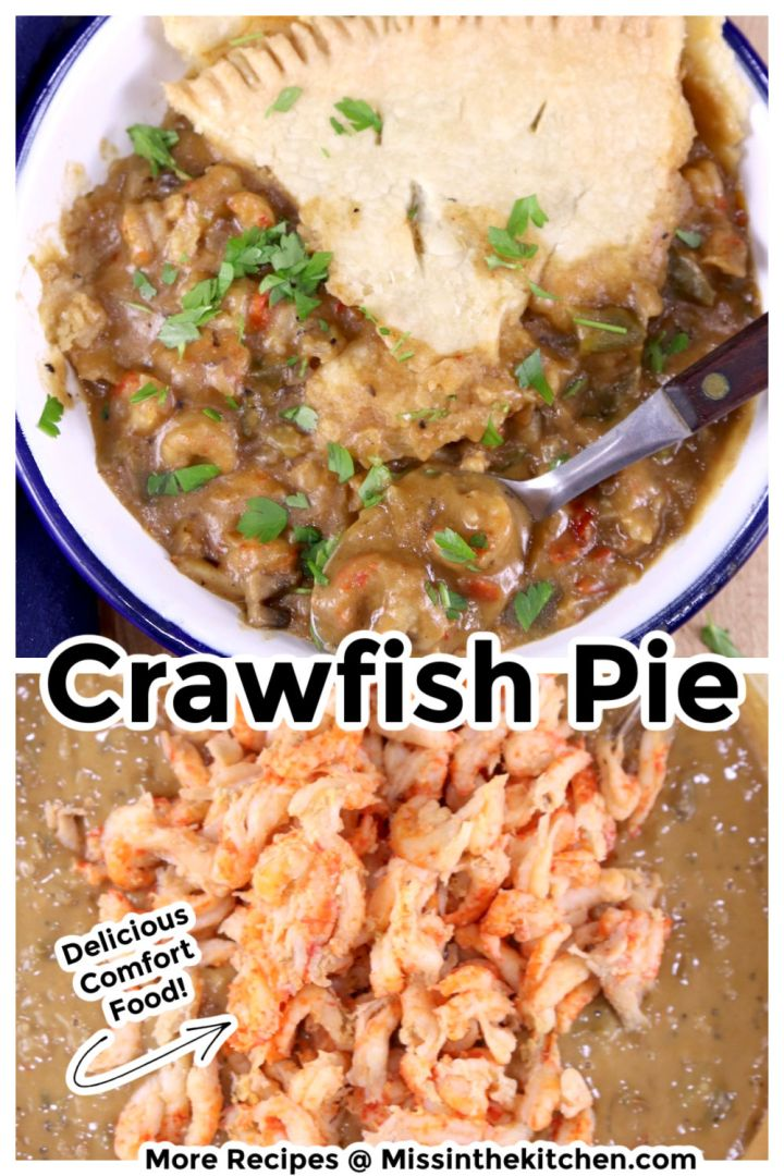 Collage of crawfish pie served in a bowl over pan adding crawfish - text overlay
