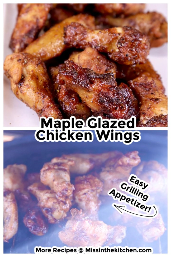 Maple Glazed Chicken wings collage - plated and on the grill photos - text overlay
