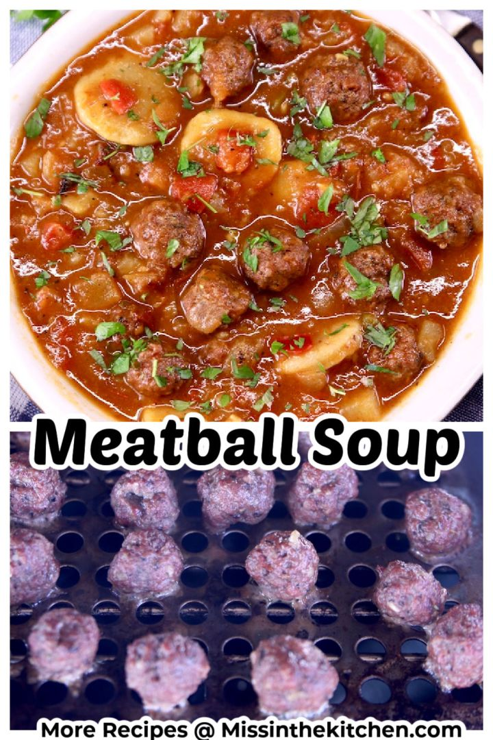 Meatball Soup collage - soup in a bowl over meatballs on grill