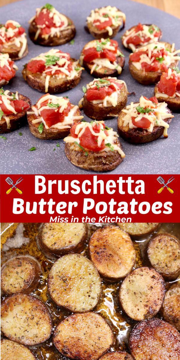 Bruschetta Butter Potatoes