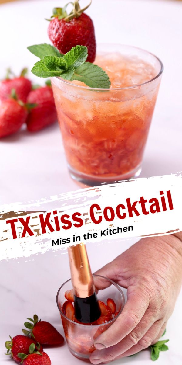 TX Kiss Cocktail collage - garnished drink over muddling the strawberries - text overlay