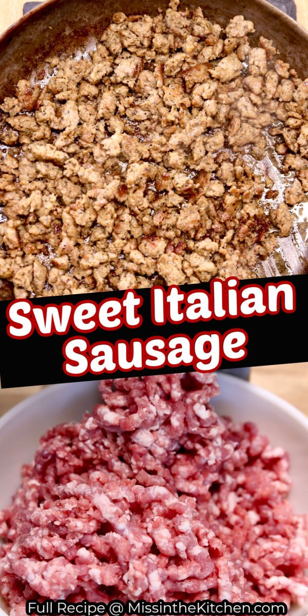 sweet Italian Sausage collage : browned in a skillet/grinding pork